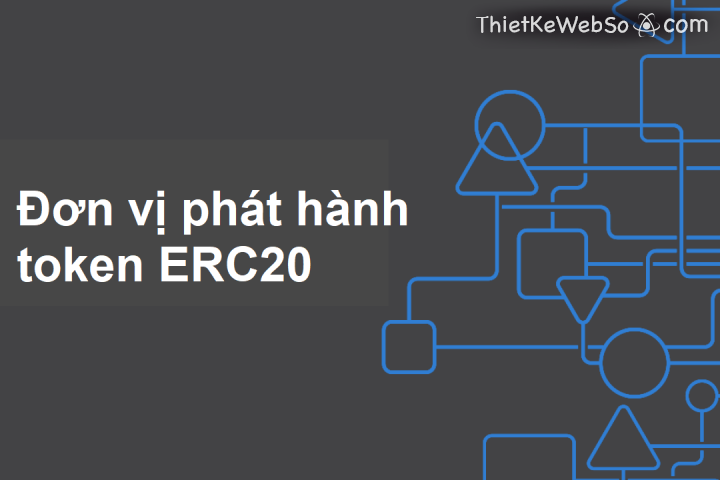 Đơn vị phát hành token ERC20 uy tín tại TP HCM