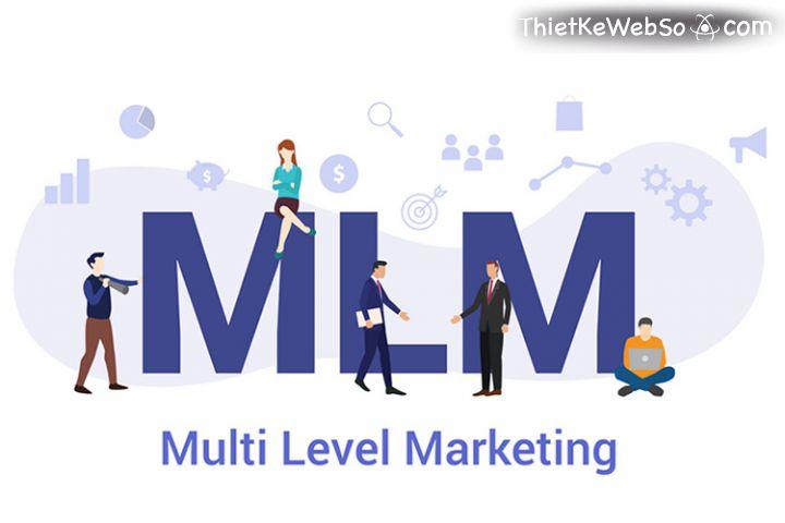 Tìm hiểu về hình thức kinh doanh MLM